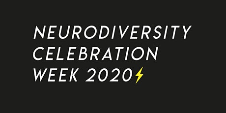 Neurodiversity Celebration Week 2020 tickets