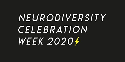 Neurodiversity Celebration Week 2020
