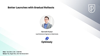 Better Launches with Gradual Rollouts tickets
