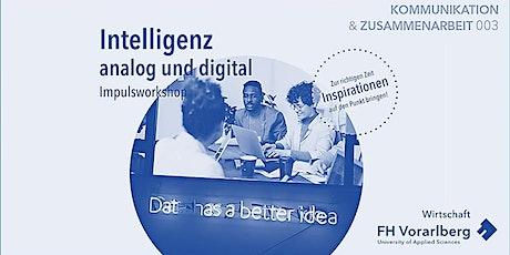 Impulsworkshop: Intelligenz – analog und digital Tickets