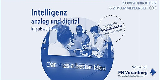 Impulsworkshop: Intelligenz – analog und digital
