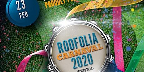 Roofolia 2020 - Brazilian Carnaval tickets
