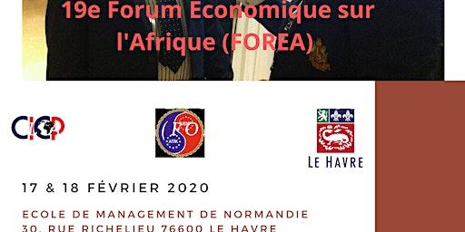 En présence du Maire du Havre,19e Forum Eco multi-sectoriel sur l'Afrique