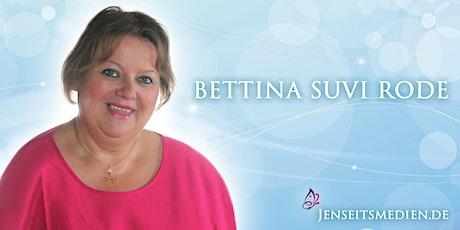 Jenseitskontakt als Privatsitzung mit Bettina-Suvi Rode in Frankfurt Tickets