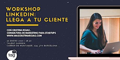 Workshop Linkedin: Llega a tu cliente entradas