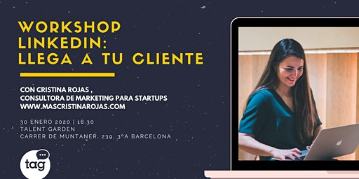 Workshop Linkedin: Llega a tu cliente