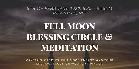 Full Moon Blessing Circle & Meditation tickets