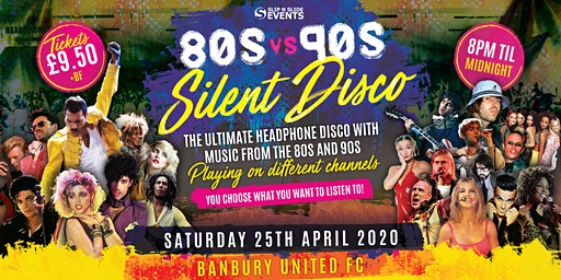 80s vs 90s Silent Disco in Banbury