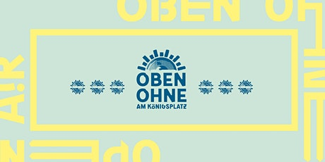 OBEN OHNE Open Air 2020 Tickets
