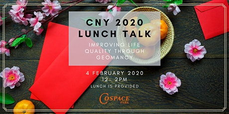 CNY 2020 Lunch Talk:  Improving your life quality through geomancy tickets