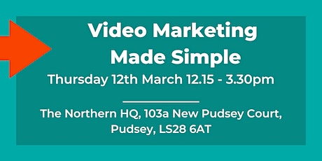 Video Marketing for Small Business Owners - Afternoon Business Workshop tickets