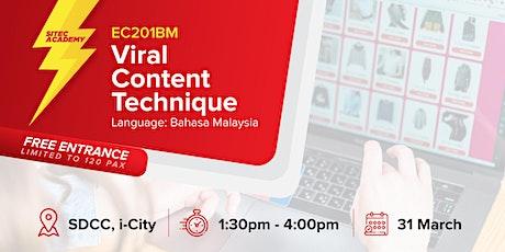 2020 Kelas E-Dagang SITEC 201BM: Viral Content Technique tickets