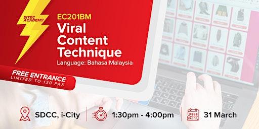 2020 Kelas E-Dagang SITEC 201BM: Viral Content Technique