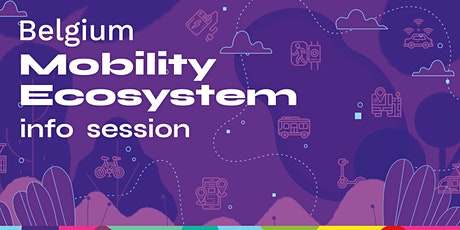Belgium Mobility Ecosystem | Info Session tickets