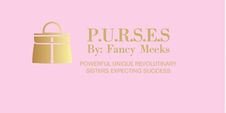 PURSES by: Fancy Meeks  tickets