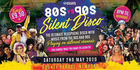 80s vs 90s Silent Disco in Newport tickets