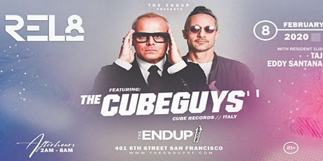 Rel8 Afterhours feat. The Cube Guys (Cube Records/Italy) at The EndUp tickets