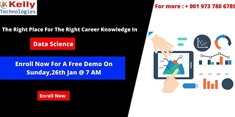 Data Science Free Online Demo At Kelly Technologies On 26th Jan, At 7 AM tickets