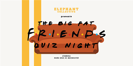 The Big Fat Friends Quiz Night