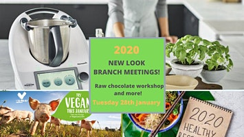 Branch meeting: discover raw chocolate, hear updates and plan for success!