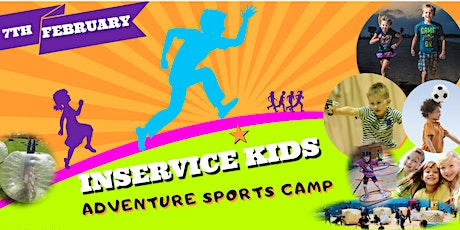 MILNE'S INSERVICE ADVENTURE SPORTS CAMP FRIDAY 7TH OF FEBRUARY tickets