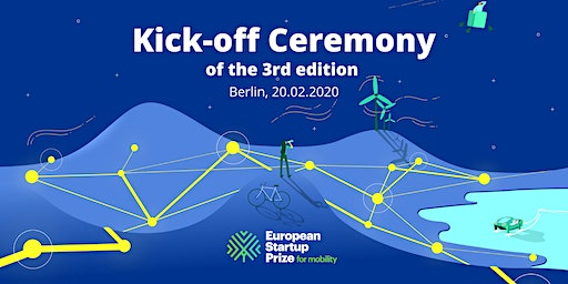 EU Startup Prize for mobility 2020 - Kickoff Ceremony