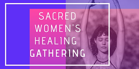Sacred Women's Healing Circle tickets