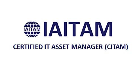 IAITAM Certified IT Asset Manager (CITAM) 4 Days Training in Seoul