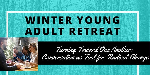 GPNW Winter Young Adult Retreat 2020