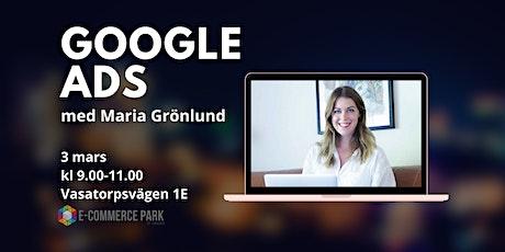 Google ADS biljetter