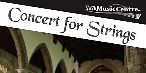 York Music Centre Strings Concert