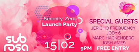 Serene Events Presents: Serenity Zero (Launch Party) tickets