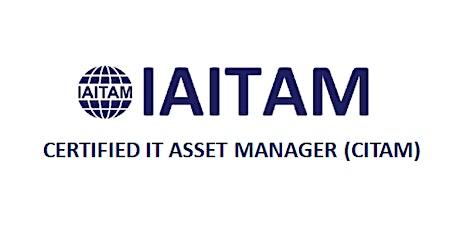 IAITAM Certified IT Asset Manager (CITAM) 4 Days Training in Sydney tickets
