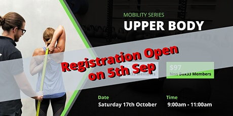 Upper Body Mobility - Mobility Master Class Series tickets