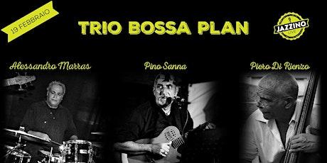 Trio Bossa Plan - Live at Jazzino biglietti