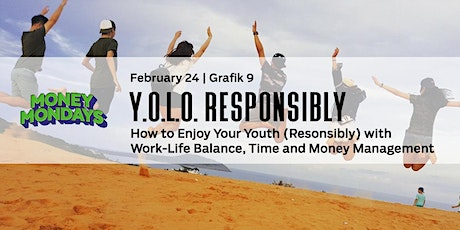Money Mondays Session 4 - How to Y.O.L.O. Responsibly tickets