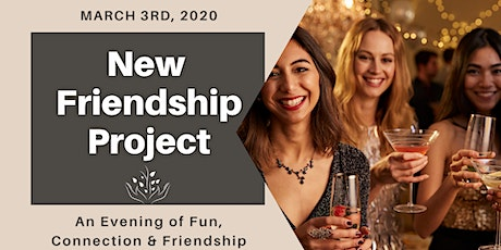 New Friendship Project Night Out tickets