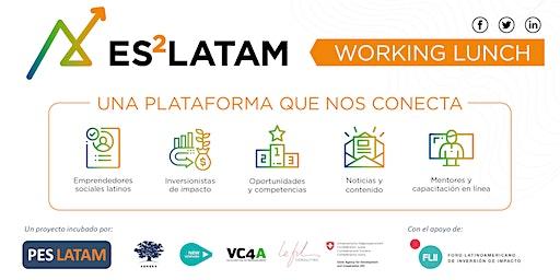 Working Lunch - ES2 Latam: desarrollemos una plataforma latina