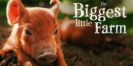 The Biggest Little Farm (March 8 @Cruz Blanca Brewery & Taqueria) tickets