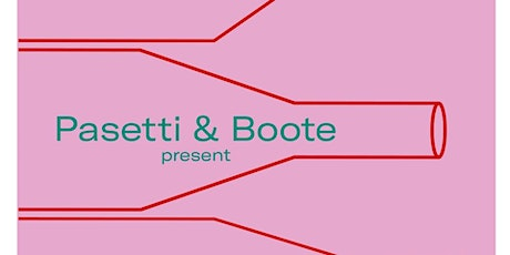 """Pasetti & Boote present """"A Tasting""""  tickets"""