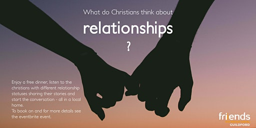 Meal & Talk: What do Christians think about relationships?