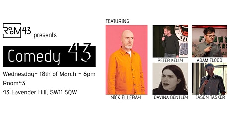 Comedy 43 - 18th of March tickets