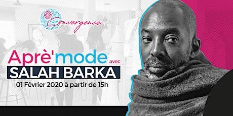 Aprè'mode avec Salah Barka #1 billets