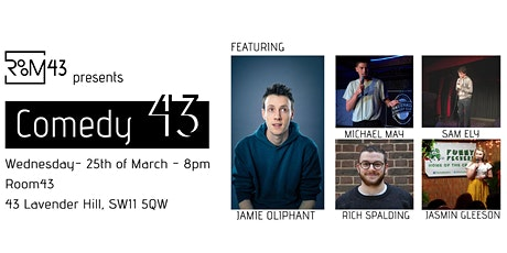 Comedy 43 - 25th of March tickets