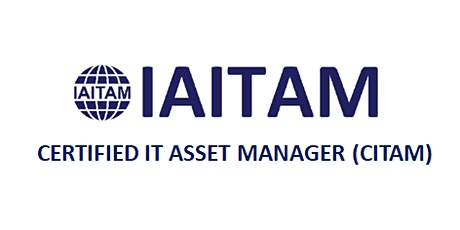 IAITAM Certified IT Asset Manager (CITAM) 4 Days Training in Singapore tickets