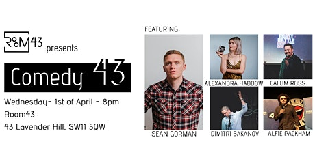 Comedy 43 - 1st of April tickets