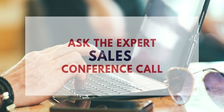 Ask The Expert Sales Conference Calls tickets