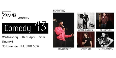 Comedy 43 - 8th of April tickets