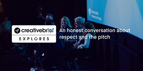 Creativebrief Explores: An honest conversation about respect and the pitch tickets