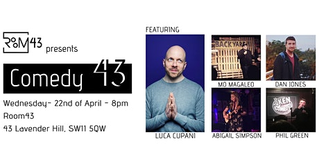 Comedy 43 - 22nd of April tickets